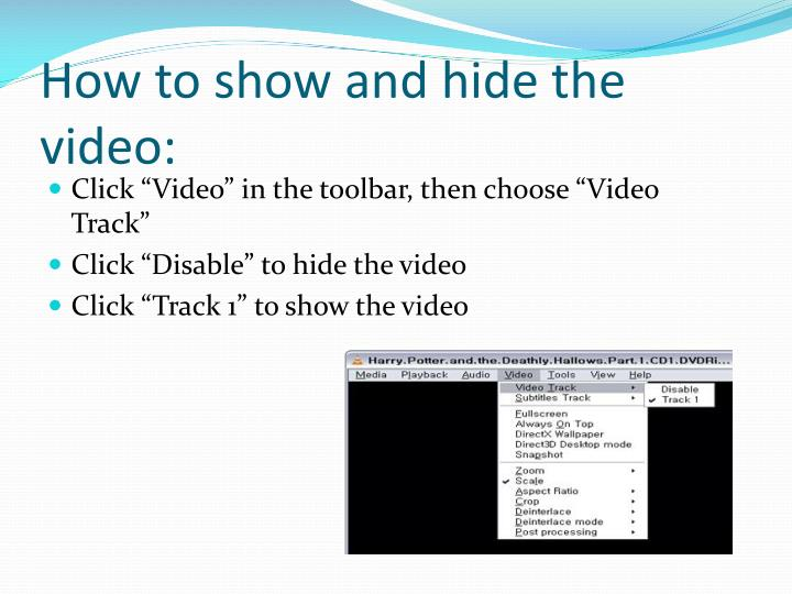 How to show and hide the video: