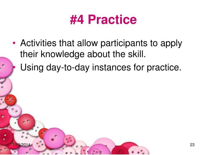#4 Practice