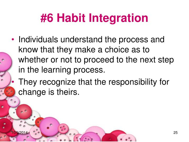 #6 Habit Integration