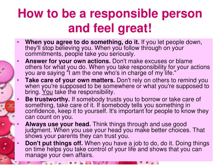 How to be a responsible person and feel great!