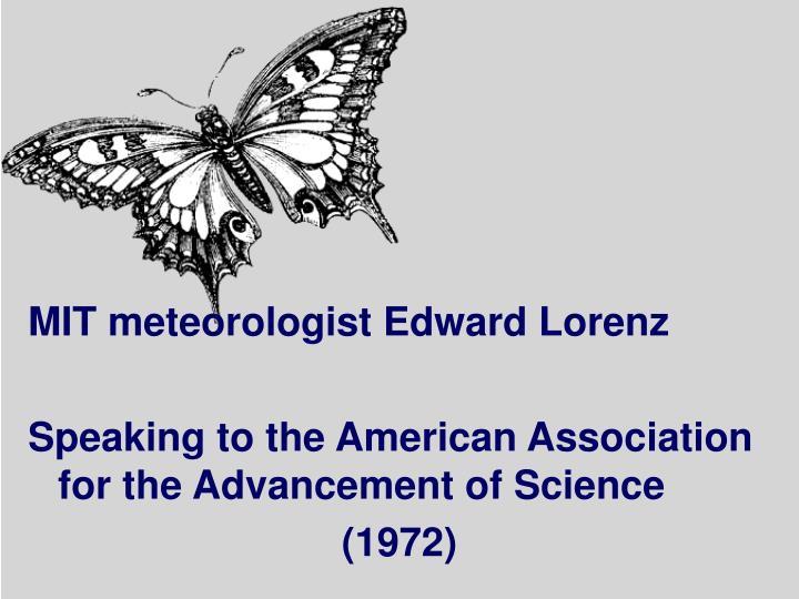 MIT meteorologist Edward Lorenz