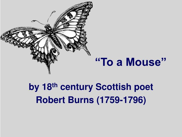 """""""To a Mouse"""""""