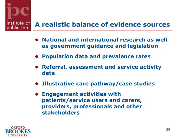 A realistic balance of evidence sources