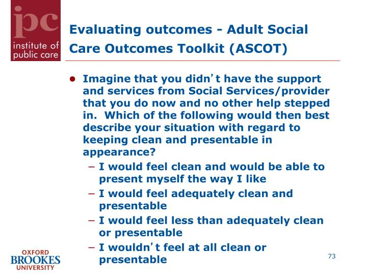 Evaluating outcomes -