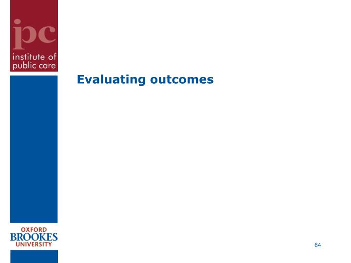 Evaluating outcomes