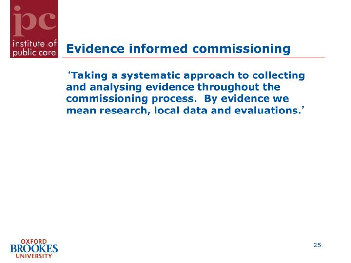 Evidence informed commissioning