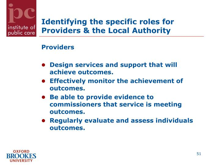 Identifying the specific roles for Providers & the Local Authority