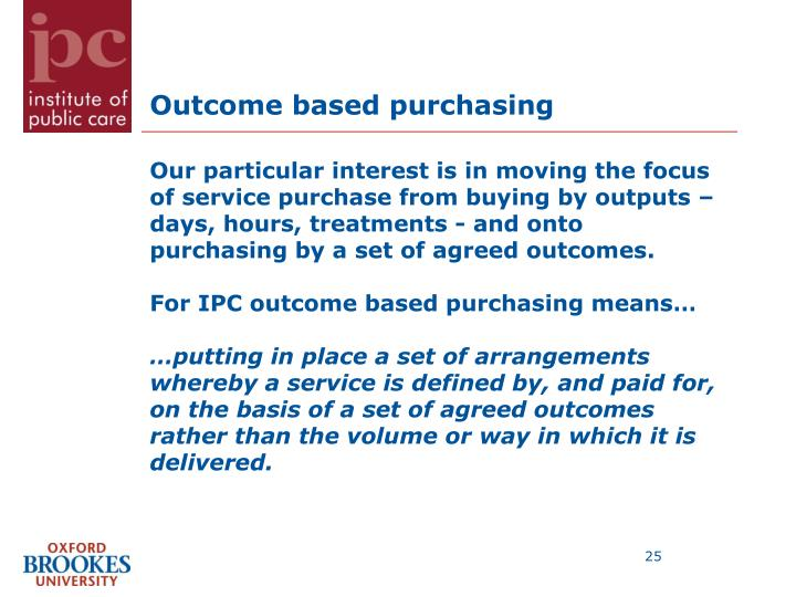 Outcome based purchasing