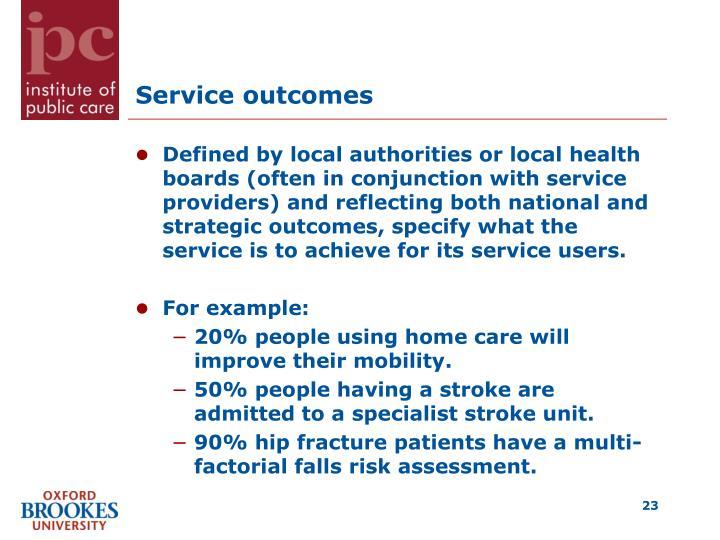 Service outcomes