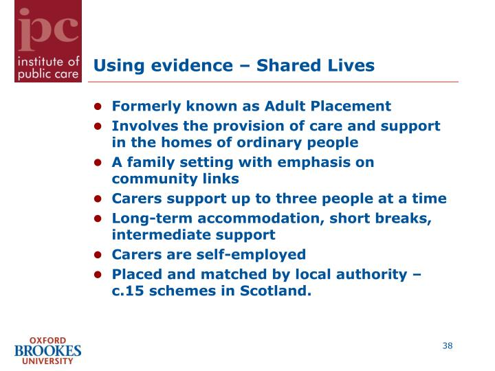 Using evidence – Shared Lives
