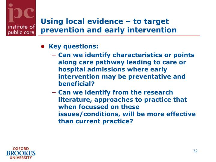 Using local evidence – to target prevention and early intervention