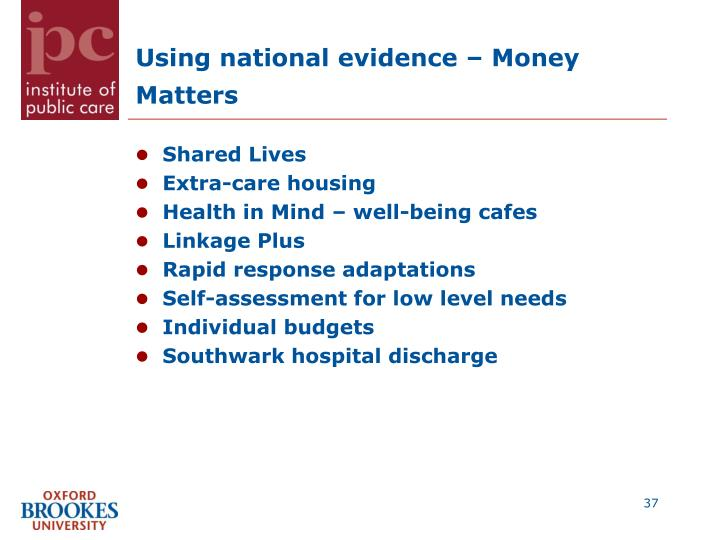 Using national evidence – Money Matters