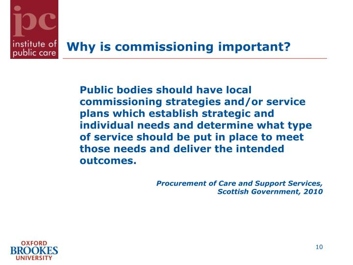 Why is commissioning important?