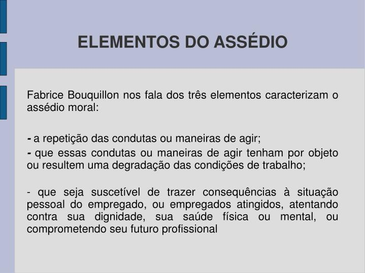 ELEMENTOS DO ASSÉDIO