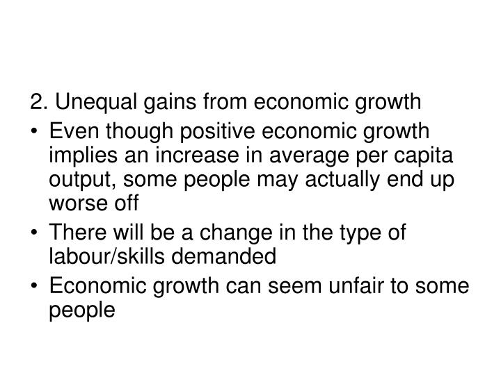 2. Unequal gains from economic growth