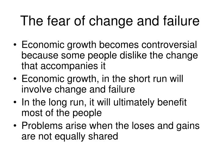 The fear of change and failure