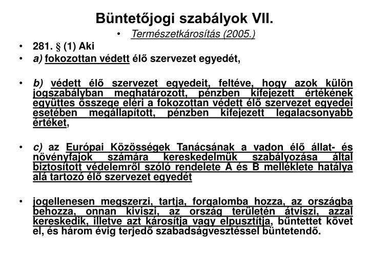 Büntetőjogi szabályok VII.