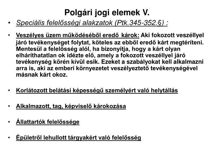 Polgári jogi elemek V.