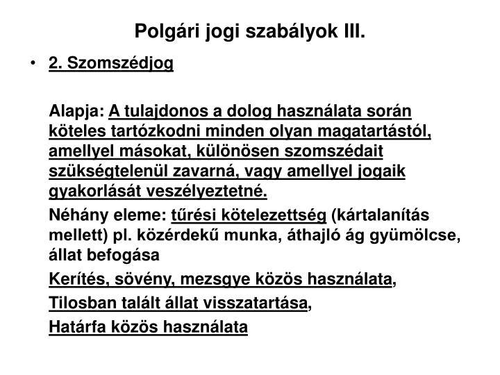 Polgári jogi szabályok III.