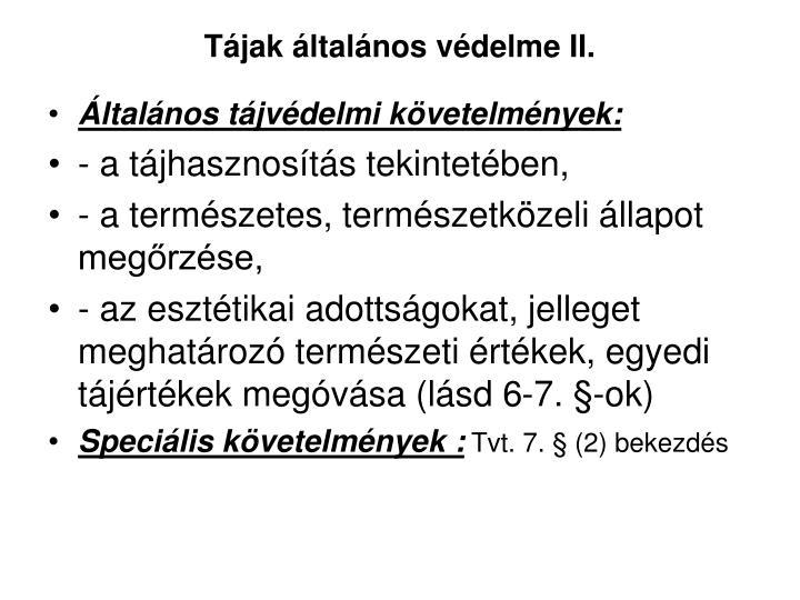 Tájak általános védelme II.