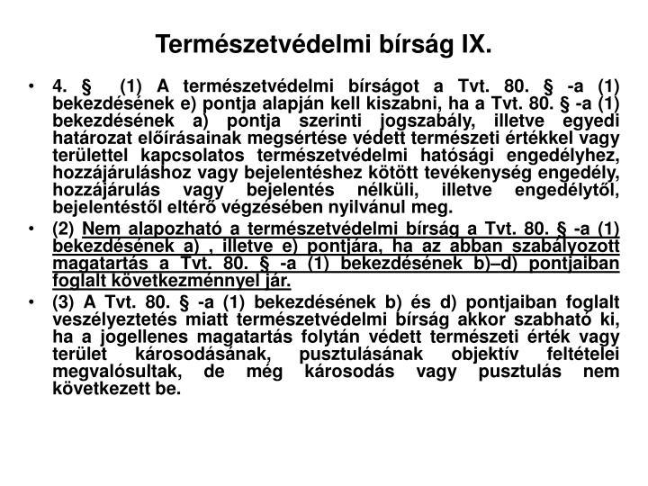 Természetvédelmi bírság IX.