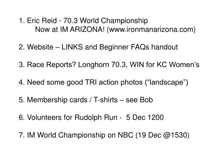 1. Eric Reid - 70.3 World Championship