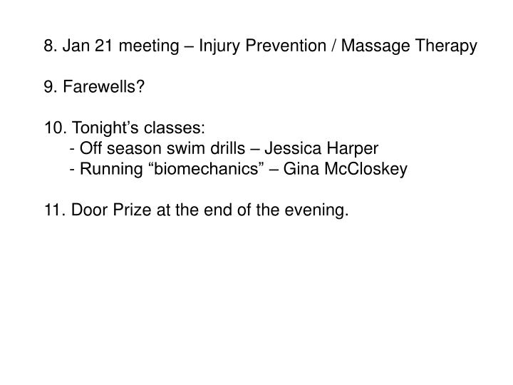 8. Jan 21 meeting – Injury Prevention / Massage Therapy
