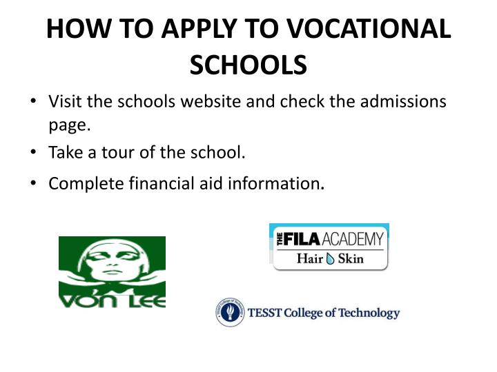 HOW TO APPLY TO VOCATIONAL SCHOOLS