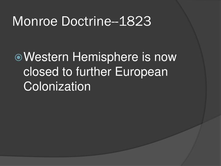 Monroe Doctrine--1823