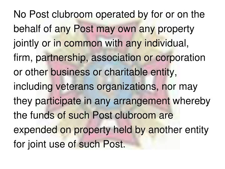 No Post clubroom operated by for or on the