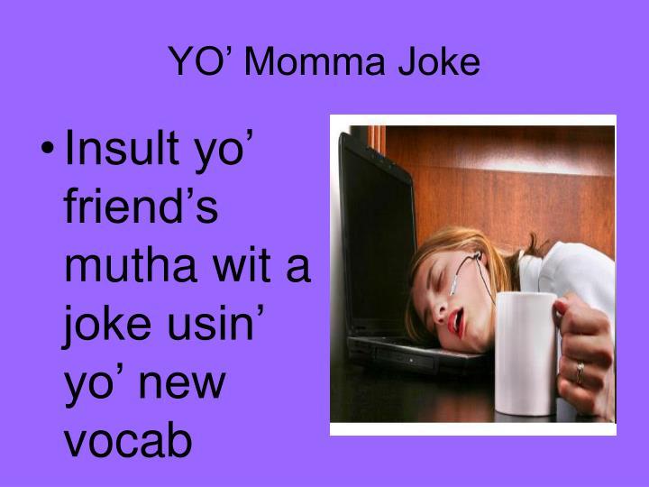 YO' Momma Joke