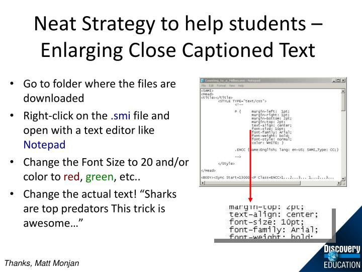 Neat Strategy to help students – Enlarging Close Captioned Text