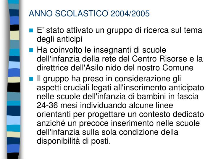 ANNO SCOLASTICO 2004/2005