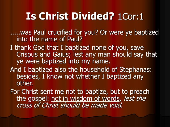 Is Christ Divided?