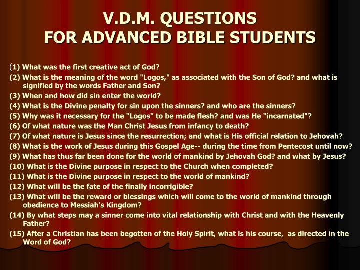 V.D.M. QUESTIONS