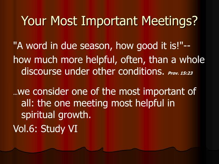 Your Most Important Meetings?