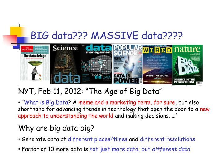 BIG data??? MASSIVE data????