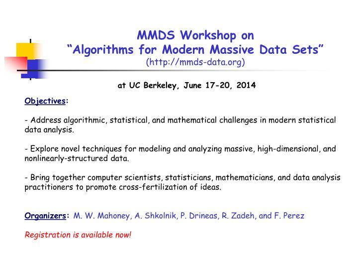 MMDS Workshop on