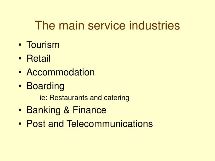 The main service industries