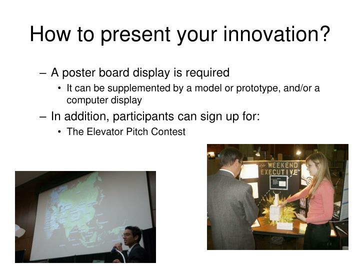 How to present your innovation?