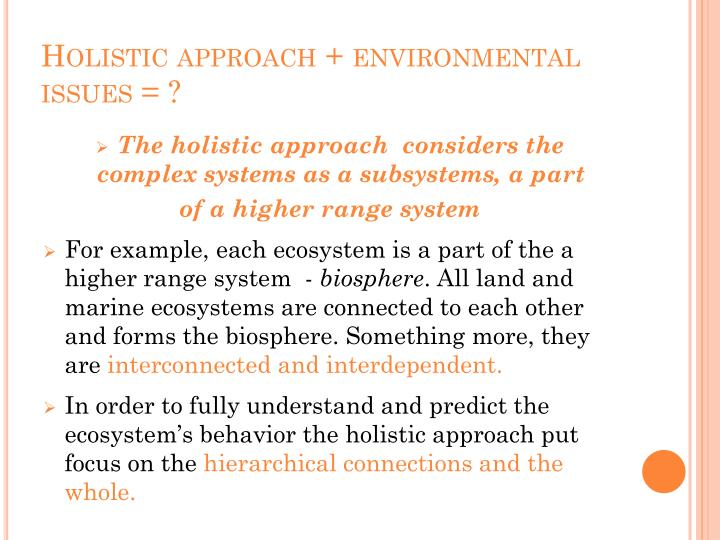 Holistic approach + environmental issues = ?
