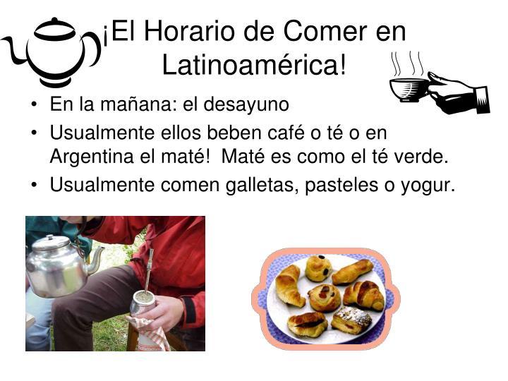 ¡El Horario de Comer en Latinoamérica!