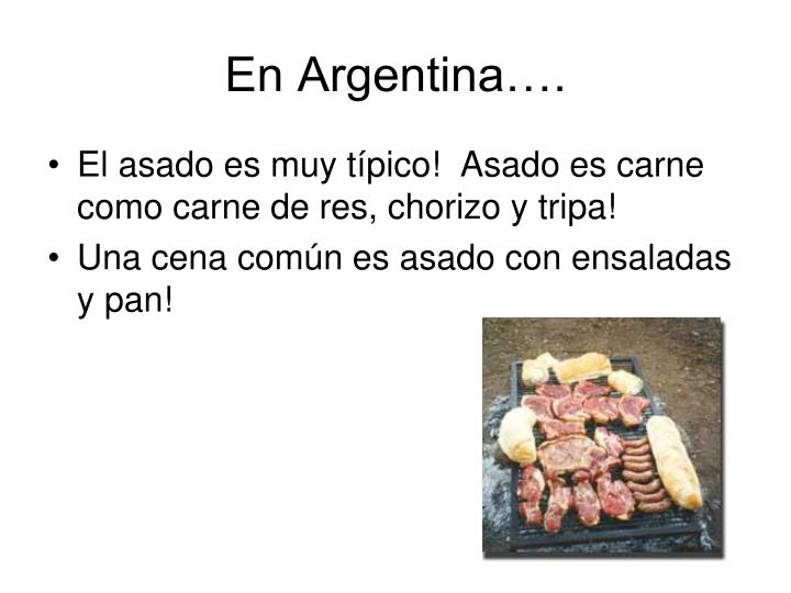 En Argentina….