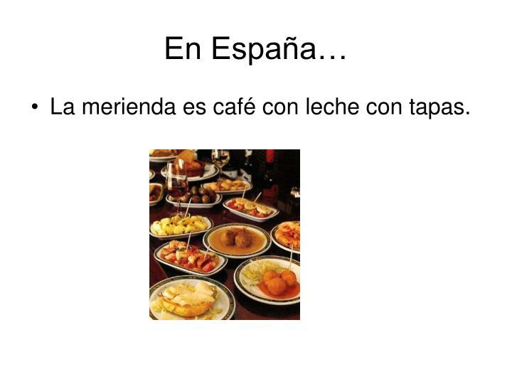 En España…