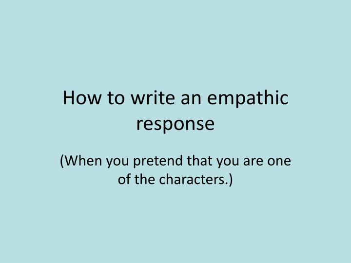 How to write an empathic response