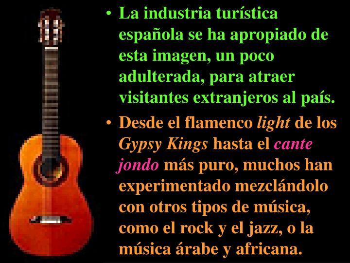 La industria turística española se ha apropiado de esta imagen, un poco adulterada, para atraer visitantes extranjeros al país.
