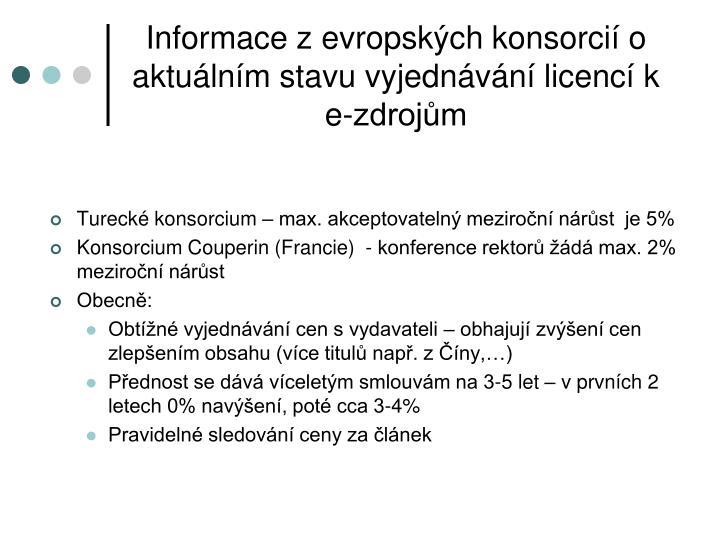 Informace z evropských konsorcií o aktuálním stavu vyjednávání licencí k e-zdrojům