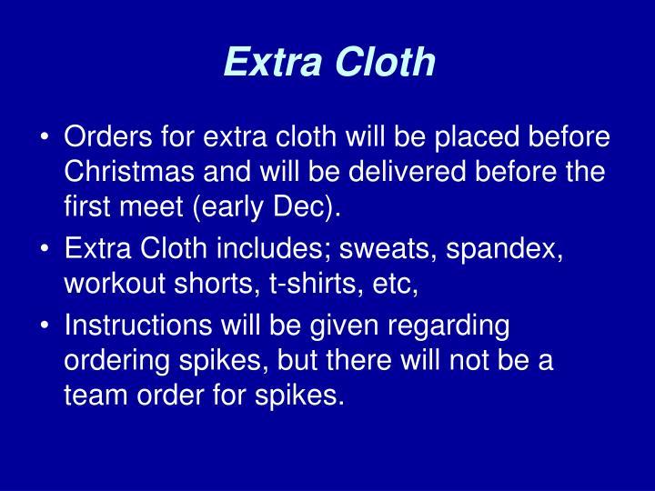 Extra Cloth