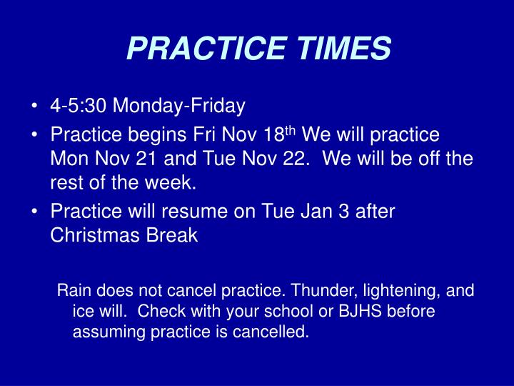 PRACTICE TIMES