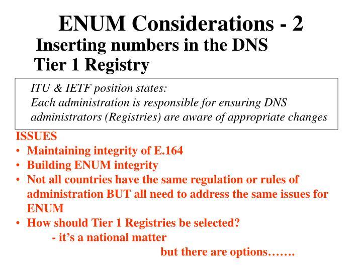 ENUM Considerations - 2